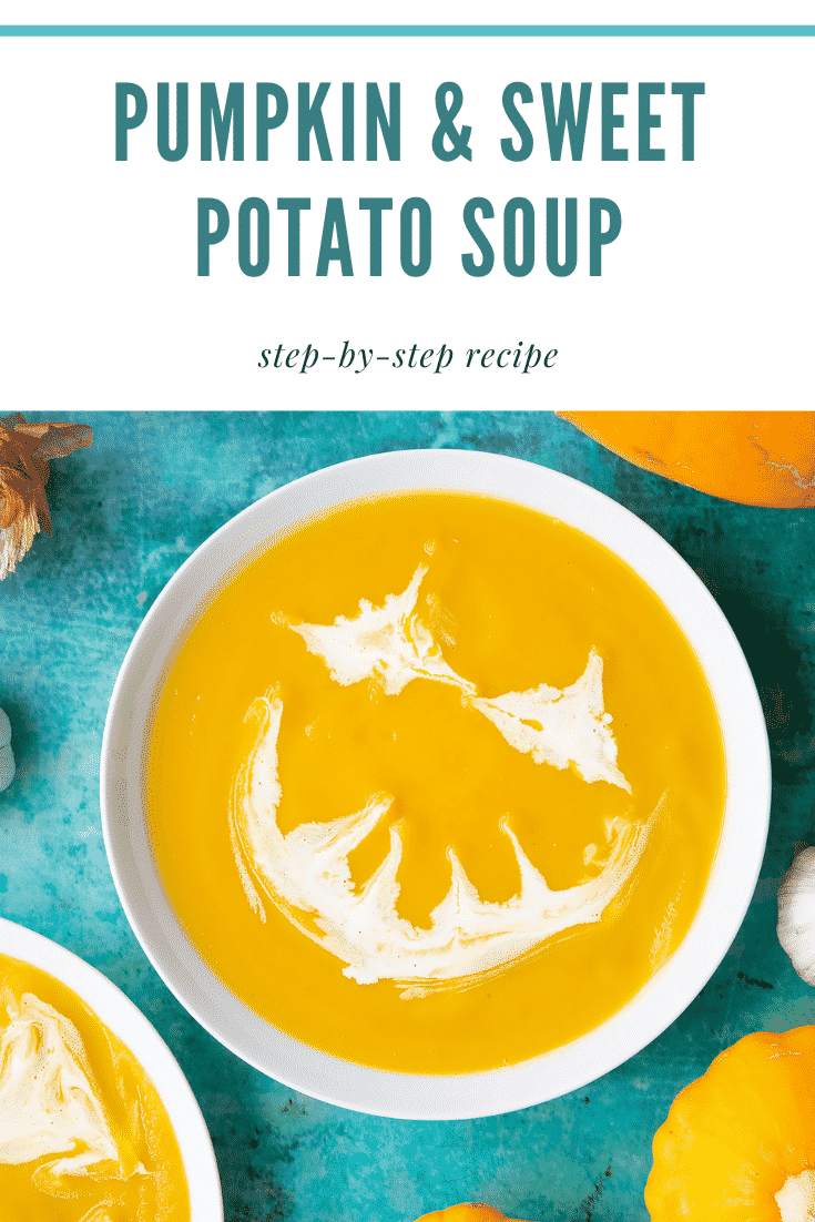 Pumpkin and sweet potato soup in a white bowl, from above. The soup has cream swirled on top to resemble a jack'o'lantern. Caption reads: Pumpkin and sweet potato soup. Step-by-step recipe