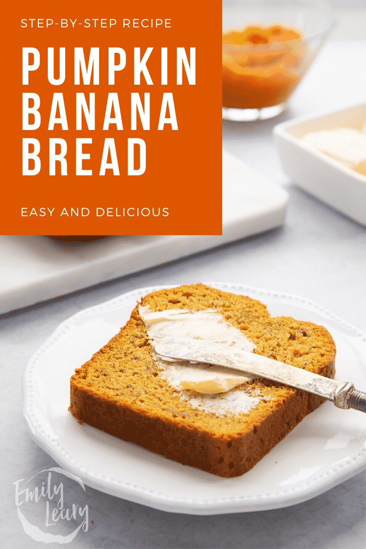 Slice of pumpkin banana bread on a white plate. It is being buttered with a knife. Caption reads: Step-by-step recipe. Pumpkin banana bread. Easy and delicious.