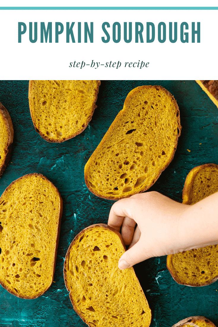 Pumpkin sourdough bread in slices. A hand reaches for one. Caption reads: Pumpkin sourdough. Step-by-step recipe.
