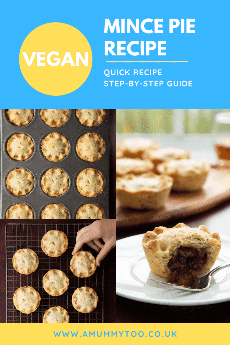 Collage of vegan mince pies. Caption reads: Vegan mince pie recipe. Quick recipe. Step-by-step guide.