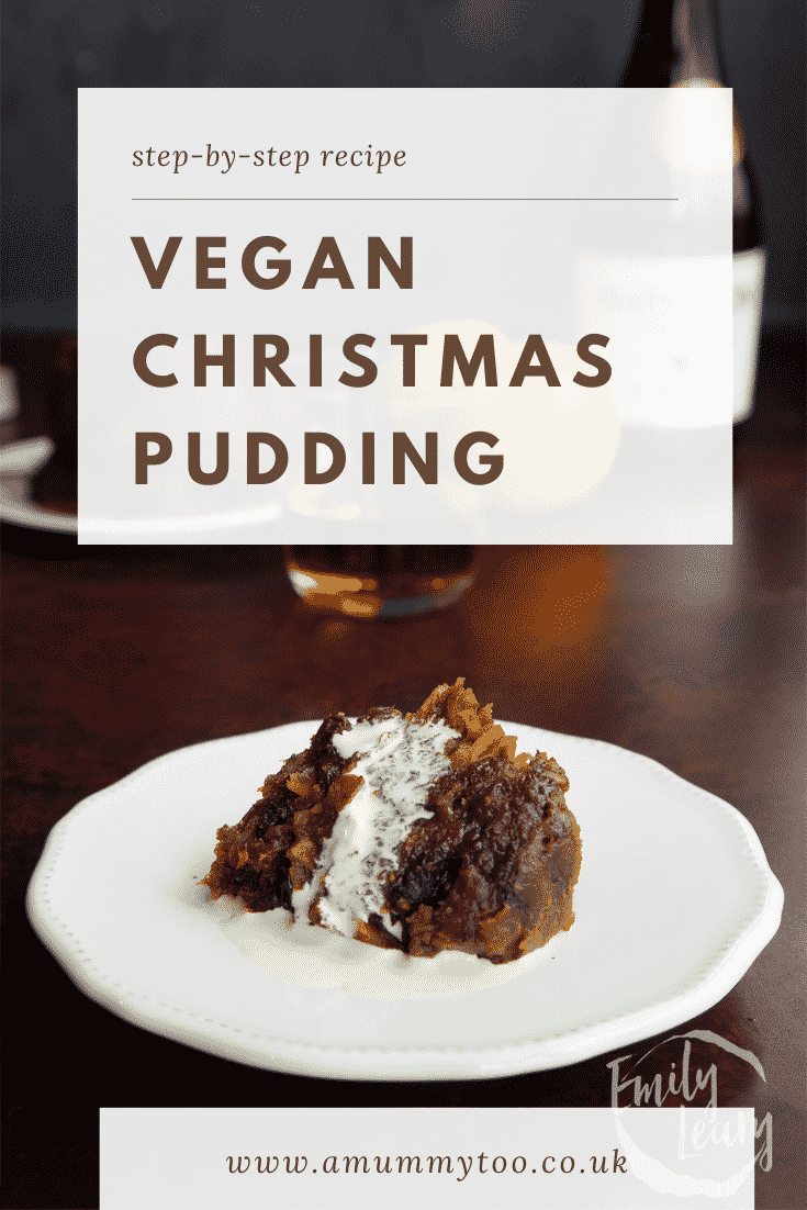 A piece of vegan Christmas pudding on a white plate with cream. Caption reads: Step-by-step recipe vegan Christmas pudding