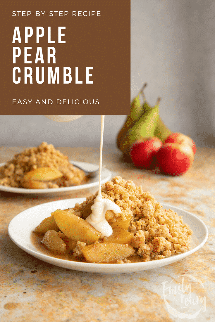 Apple pear crumble and custard served to a small white plate. Caption reads: Step-by-step recipe apple pear crumble. Easy and delicious